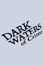 Dark Waters of Crime Sezon 6 (2012) afişi