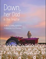 Dawn, Her Dad & the Tractor