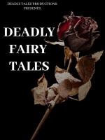 Deadly Fairy Tales (1) afişi