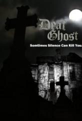 Deaf Ghost  afişi