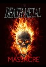 Death Metal Massacre