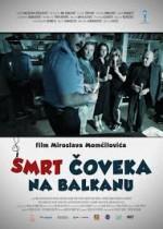 Death of a Man in the Balkans (2012) afişi