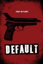 Default (2014) afişi