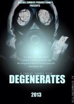 Degenerates (2013) afişi