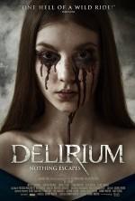 Delirium (2018) afişi