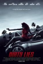 Dirty Lies (2016) afişi