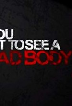 Do You Want to See a Dead Body? (2017) afişi