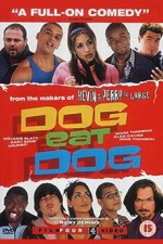 Dog Eat Dog (2001) afişi