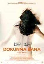Dokunma Bana (2018) afişi