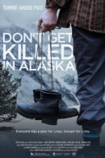 Don't Get Killed in Alaska (2014) afişi