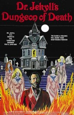 Dr. Jekyll's Dungeon of Death (1979) afişi