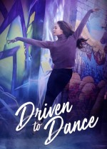 Driven to Dance (2018) afişi