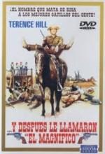 E Poi Lo Chiamarono Il Magnifico (1972) afişi