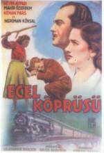 Ecel Köprüsü (1954) afişi