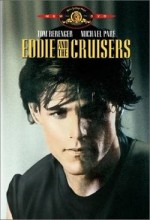 Eddie And The Cruisers (1983) afişi