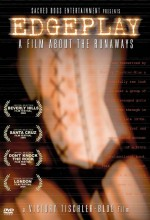 Edgeplay: A Film About The Runaways (2004) afişi