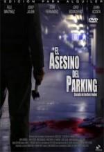 El asesino del parking (2006) afişi