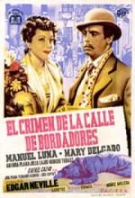 El Crimen De La Calle De Bordadores (1946) afişi
