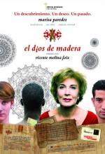 El Dios De Madera (2010) afişi