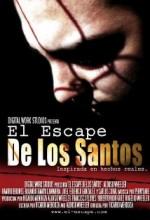 El Escape De Los Santos (2005) afişi
