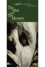 El Hombre Y El Monstruo