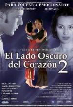 El Lado Oscuro Del Corazón 2 (2001) afişi