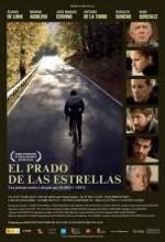 El Prado De Las Estrellas (2007) afişi