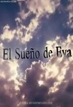 El Sueño De Eva (2005) afişi