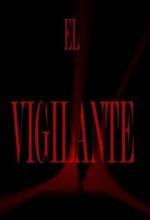 El Vigilante (2009) afişi