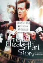 Elizabeth Smart'ın Hikayesi