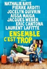 Ensemble C'est Trop (2010) afişi