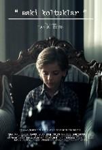 Eski Koltuklar (2011) afişi