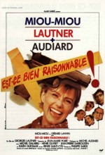 Est-ce Bien Raisonnable ? (1981) afişi