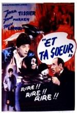 Et Ta Soeur (1951) afişi