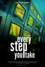Every Step You Take (2007) afişi