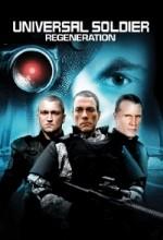 Evrenin Askerleri: Regenerasyon