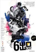 Exit No. 6 (2006) afişi