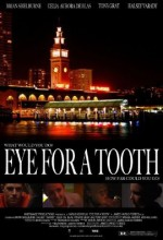 Eye For A Tooth (2010) afişi