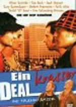 Ein krasser Deal (2004) afişi
