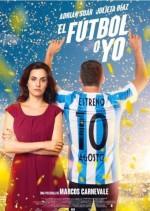 El fútbol o yo (2017) afişi