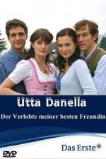 Utta Danella Der Verlobte meiner besten Freundin (2009) afişi
