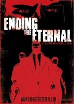 Ending the Eternal (2008) afişi