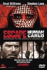 Escape: Human Cargo (1998) afişi