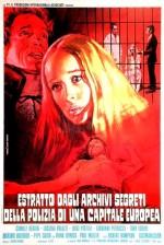 Estratto dagli archivi segreti della polizia di una capitale europea (1972) afişi
