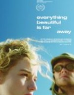 Everything Beautiful Is Far Away (2017) afişi