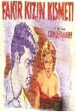 Fakir Kızın Kısmeti (1956) afişi
