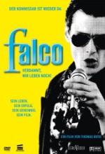 Falco: Damn It, We're Still Alive! (2008) afişi