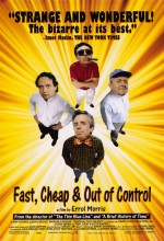 Fast, Cheap & Out Of Control (1997) afişi