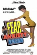 Fear, Anxiety & Depression