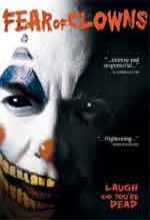 Fear Of Clowns (2005) afişi
